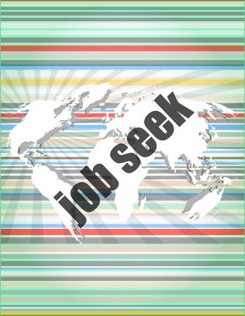 seek: job seek word on touch screen, modern virtual technology background Illustration
