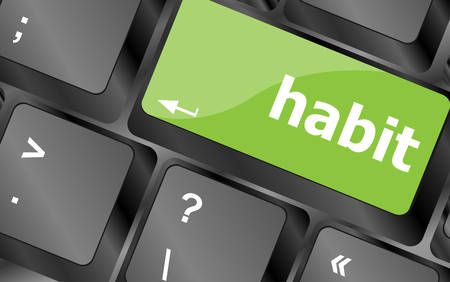 habit: habit word on computer pc keyboard key