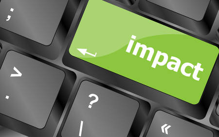 impact tool: impact button on keyboard - business concept