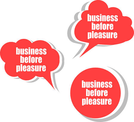 pleasure: business before pleasure. Set of stickers, labels, tags. Business banners, Template for infographics vector
