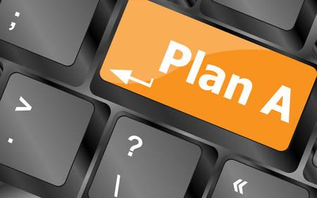 difficult decision: Plan A key on computer keyboard - internet business concept, illustration Illustration
