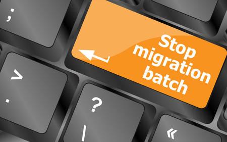 batch: stop migrantion batch. keyboard button on computer keyboard keys, vector illustration Illustration