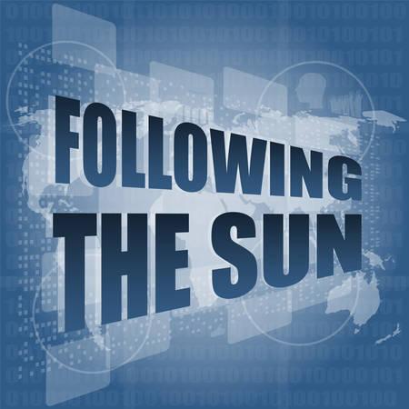 following: following the sun on digital touch screen, 3d vector illustration Illustration