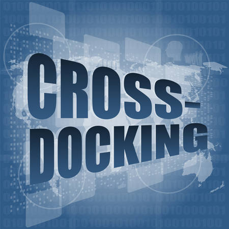 docking: cross docking word on digital touch screen vector illustration