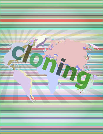 cloning: cloning word, backgrounds touch screen with transparent buttons. concept of a modern internet vector illustration Illustration