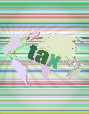 tax word on digital touch screen vector illustration
