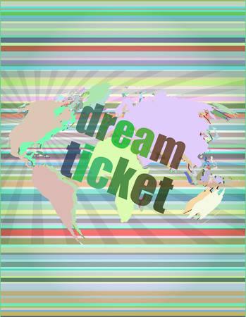 brand activity: business concept: words dream ticket on digital screen vector illustration