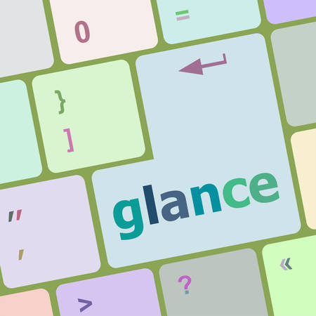 glance: glance word on keyboard key, notebook computer button vector illustration