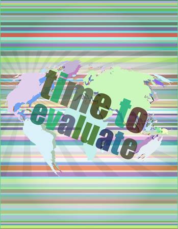evaluate: Time concept: words Time to evaluate on digital screen vector illustration Illustration