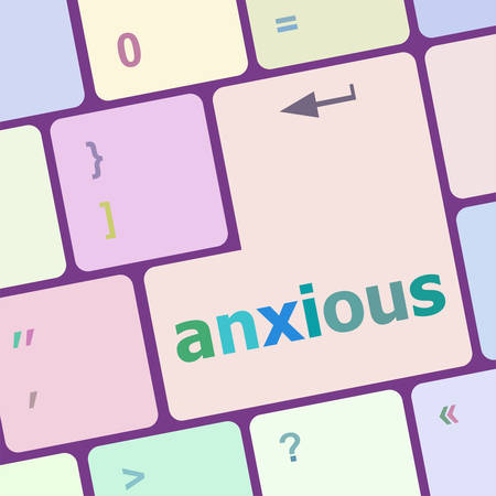 anxious: Keyboard with Enter button, anxious word on it vector illustration