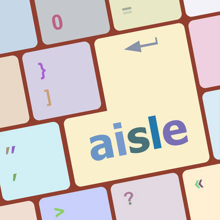 aisle: aisle words concept with key on keyboard vector illustration