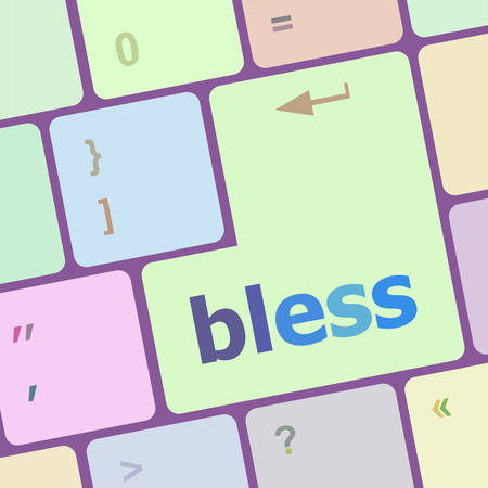 bless: bless text on computer keyboard key - business concept vector illustration
