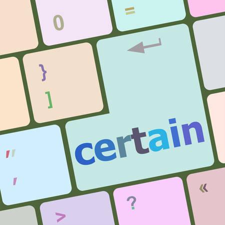 certain: certain word on computer pc keyboard key vector illustration Illustration