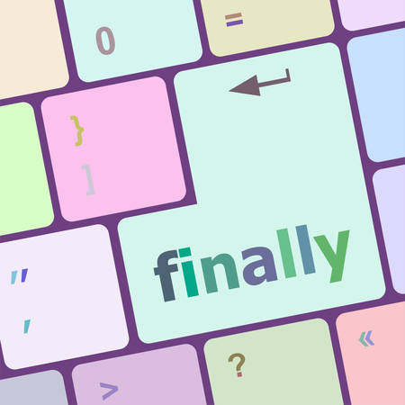 finally: finally button on computer pc keyboard key vector illustration Illustration