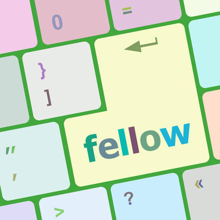 a fellow: fellow word on keyboard key, notebook computer button vector illustration