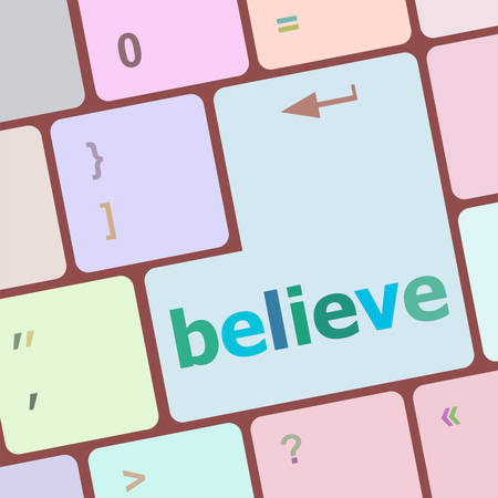 notebook computer: believe word on keyboard key, notebook computer button vector illustration Illustration