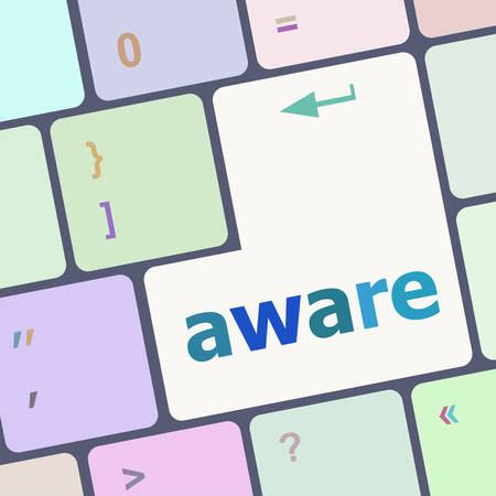aware: aware word on keyboard key Illustration