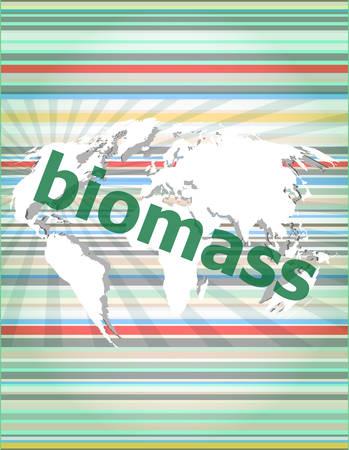 biomasa: palabra de biomasa en la ilustración del vector del fondo de pantalla táctil digital