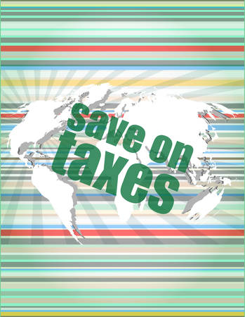 words save on taxes on business digital touch screen, infographics vector illustration