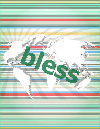 bless: bless text on digital touch screen - business concept vector illustration
