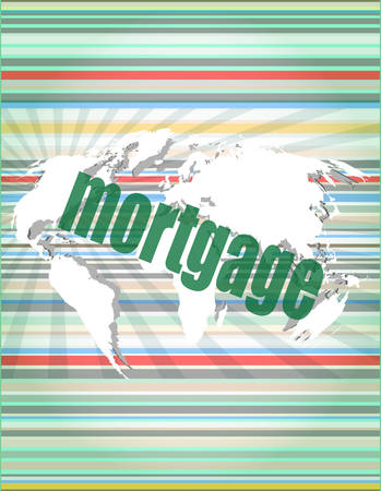 touch screen interface: mortgage words on digital touch screen interface - business concept vector illustration