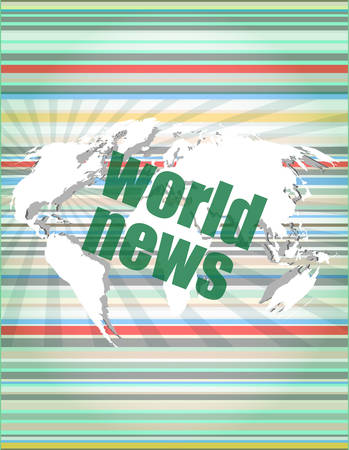 world news: News and press concept: words world news on digital screen vector illustration