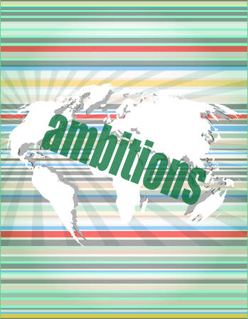 ambitions: Security concept: word ambitions on digital screen vector illustration Illustration