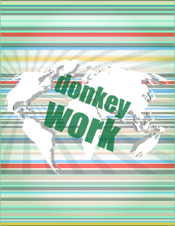 touch screen interface: donkey work text on digital touch screen interface vector illustration Illustration