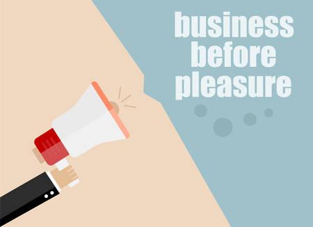 pleasure: business before pleasure. vector flat design business illustration concept. Digital marketing business man holding megaphone for website and promotion banners.