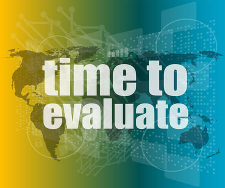 evaluate: Time concept: words Time to evaluate on digital screen vector quotation marks with thin line speech bubble. concept of citation, info, testimonials, notice, textbox
