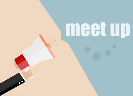 meet up: meet up. Flat design vector business illustration concept Digital marketing business man holding megaphone for website and promotion banners.