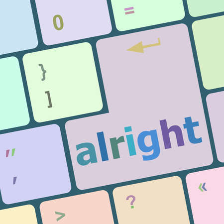 alright: Computer keyboard button with alright word on it