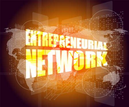 entrepreneurial: Management concept: entrepreneurial network words on digital screen Stock Photo