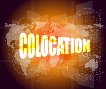 colocation word on touch screen - media communication on the internet