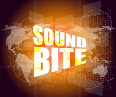 sound bite: sound bite words on digital screen background with world map