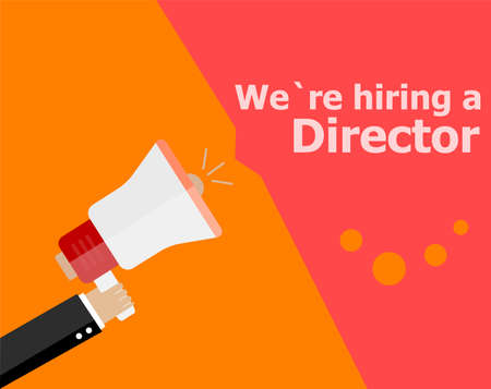 now hiring: flat design business concept. We Are Hiring a director. Digital marketing business man holding megaphone for website and promotion banners.