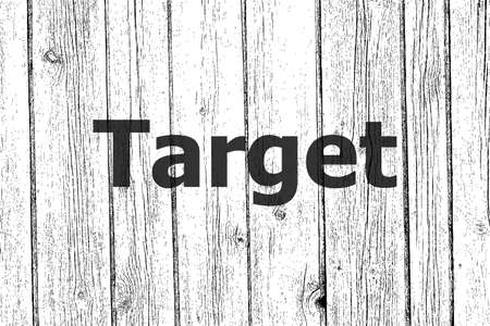 Text target. Advertising concept . Wooden texture background. Black and white