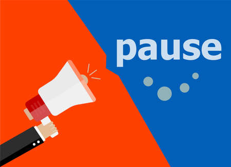 announce: Pause. Hand holding a megaphone. flat style Stock Photo