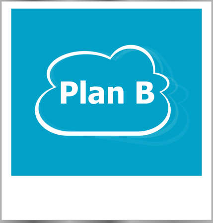 snapshots: photo frame with plan b word, business concept Stock Photo