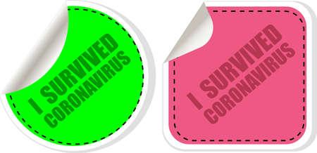 I survived coronavirus. Sign caution coronavirus. Coronavirus outbreak. Danger and public health risk disease and flu outbreak. Pandemic medical concept