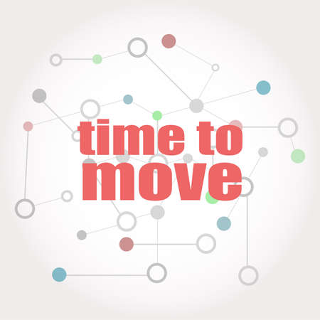 Text Time to move. Business concept . Connected lines with dots. 免版税图像
