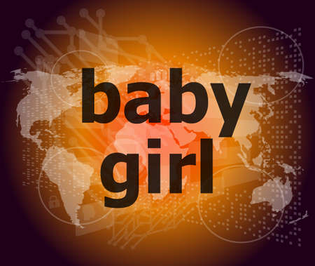 baby girl text on digital touch screen - social concept