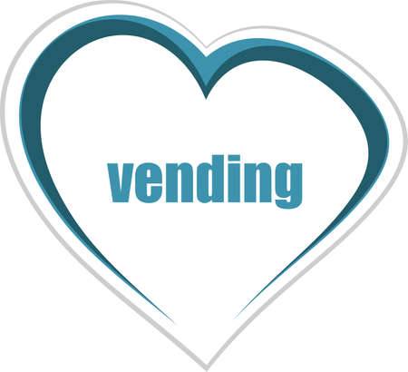 Text vending. Business concept . Love heart icon button for web services and apps . Love heart icon button for web services and apps