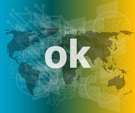 ok text on digital touch screen - social concept Stock Photo