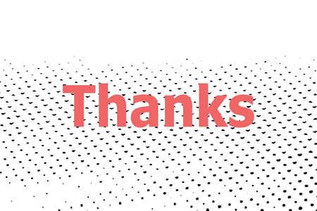 Text Thanks. Social concept . Halftone dots. Black dots on white background. Reklamní fotografie
