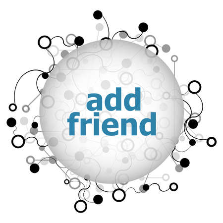 Text add friend. Social concept . Abstract background with connecting dots and lines