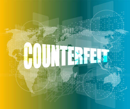 word counterfeit on business digital touch screen