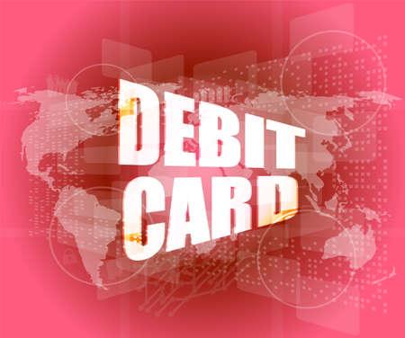word debit card on digital touch screen