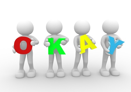 3d people - human character and the word 'OKAY'. 3d render illustration