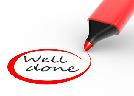 well done: Of   well done   sign with marker, over white background  3d render Stock Photo